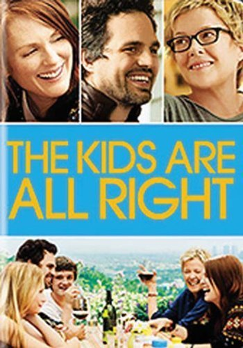 Kids Are All Right Bening Moore Ruffalo