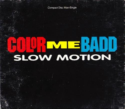 Color Me Badd Slow Motion
