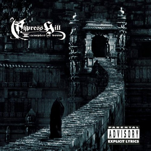 Cypress Hill Cypress Hill Iii (temple Of Boom) Explicit Version