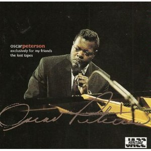 Oscar Peterson Exclusively For My Friends The Lost Tapes