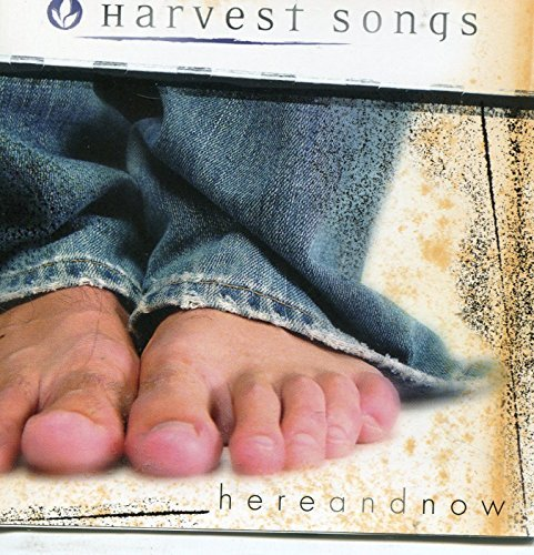 Harvest Songs Here & Now