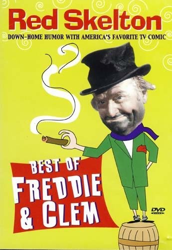 Red Skelton Best Of Freddie & Clem