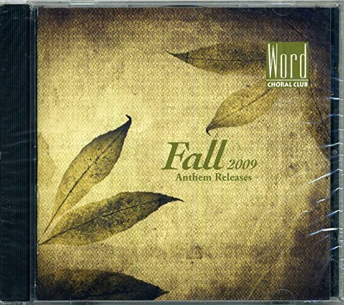 Word Choral Club Fall 2009 Anthem Releases