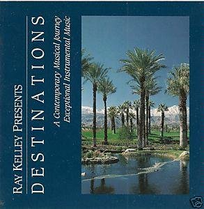 Ray Kelley Destinations