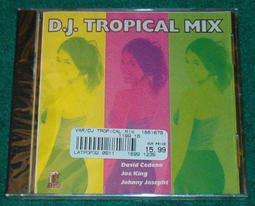Dj Tropical Mix Dj Tropical Mix