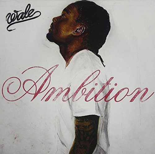 Wale Ambition Clean Version