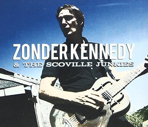 Zonder Kennedy And The Scoville Junkies