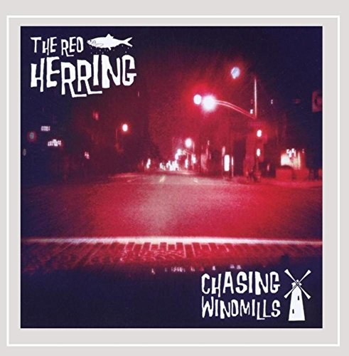 Red Herring Chasing Windmills