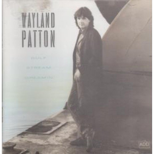 Patton Wayland Gulf Stream Dreamin