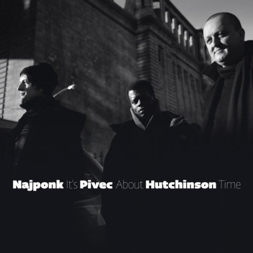 Najponk Pivec Hutchinson Its About Time