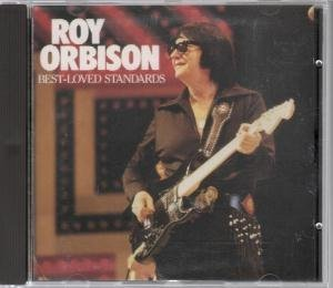 Roy Orbison Best Loved Standards