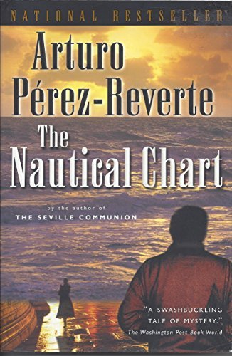 Marg Arturo; Translated From The Spanish By Peden The Nautical Chart