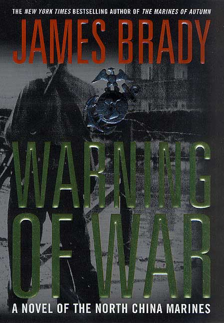 James Brady Warning Of War