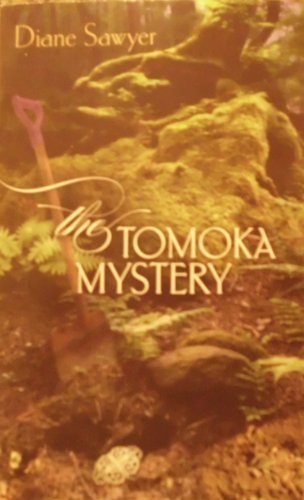 Diane Sawyer The Tomoka Mystery