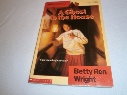 Betty Ren Wright A Ghost In The House