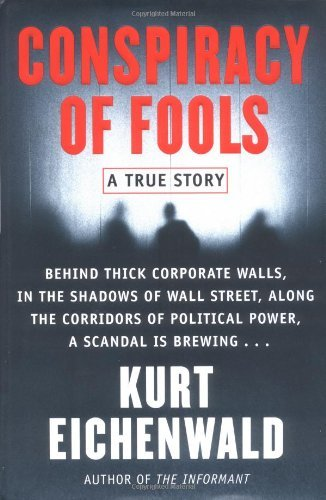 Kurt Eichenwald Conspiracy Of Fools A True Story