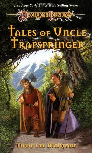 Dixie Lee Mckeone Tales Of Uncle Trapspringer (adventures In Krynn)