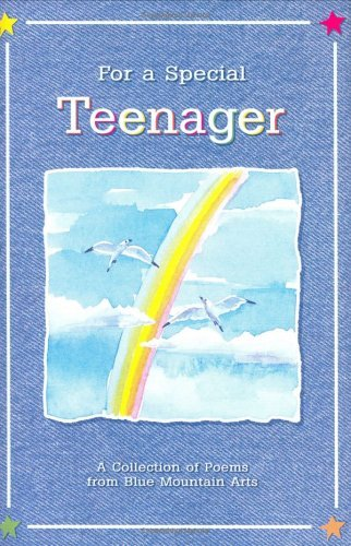 Susan Polis Schultz For A Special Teenager A Collection Of Poems