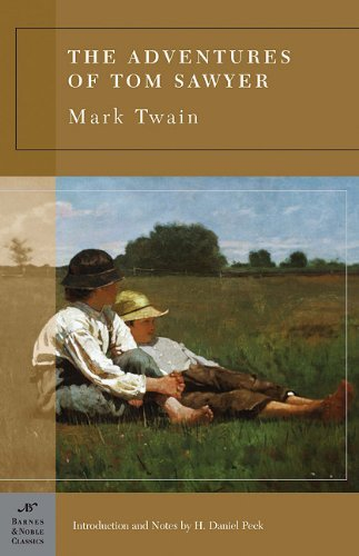 Peck H. Daniel Twain Mark The Adventures Of Tom Sawyer (barnes & Noble Class