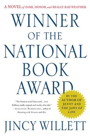 Jincy Willett Winner Of The National Book Award A Novel Of Fame