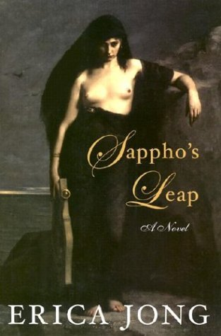 Erica Jong Sappho's Leap A Novel