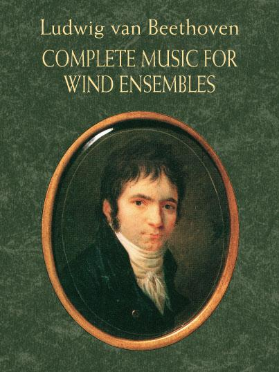 Ludwig Van Beethoven Complete Music For Wind Ensembles