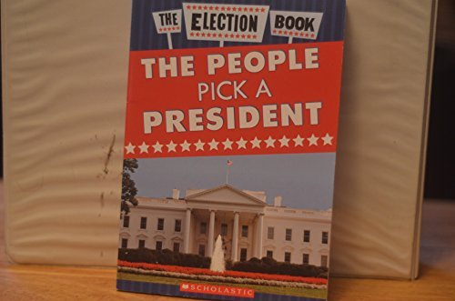Tamara Henneman The Election Book The People Pick A President