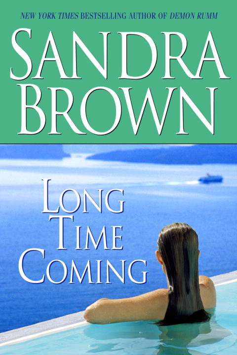 Sandra Brown Long Time Coming