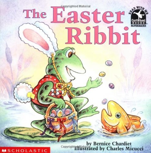 Bernice Chardiet The Easter Ribbit Read With Me Cartwheel Books
