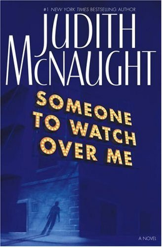 Judith Mcnaught Someone To Watch Over Me A Novel