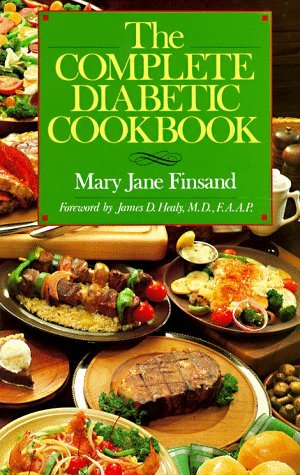 James D. Healy Mary Jane Finsand The Complete Diabetic Cookbook