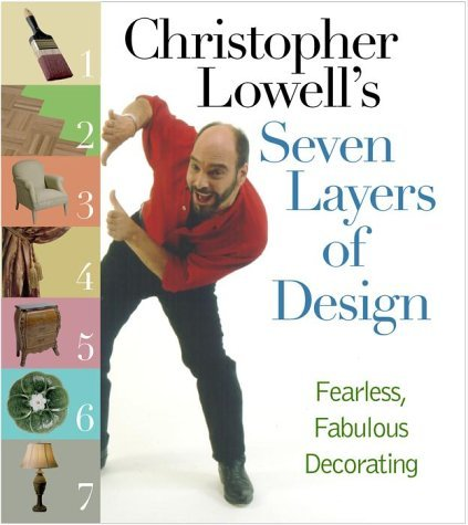 Christopher Lowell Christopher Lowell's Seven Layers Of Design Fearl