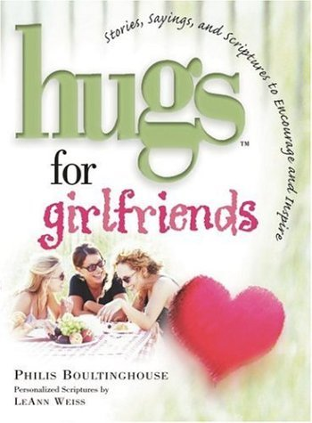 Philis Boultinghouse Hugs For Girlfriends