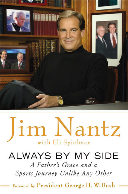 Jim Nantz Always By My Side A Father's Grace & A Sports Journey Unlike Any Other