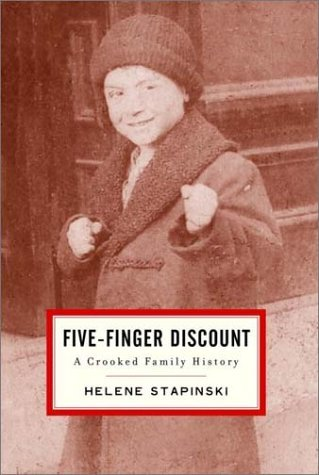 Helene Stapinski Five Finger Discount A Crooked Family History