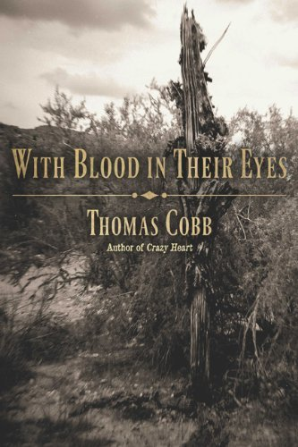 Thomas Cobb With Blood In Their Eyes