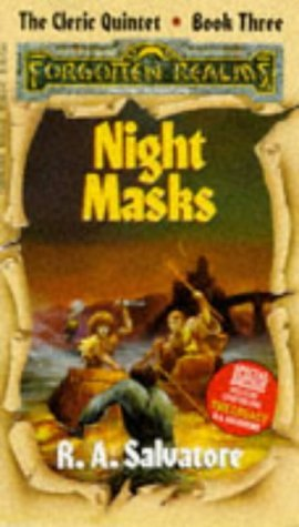 R. A. Salvatore Night Masks (forgotten Realms The Cleric Quintet)