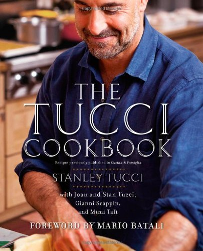 Stanley Tucci Tucci Cookbook The Family Friends And Food