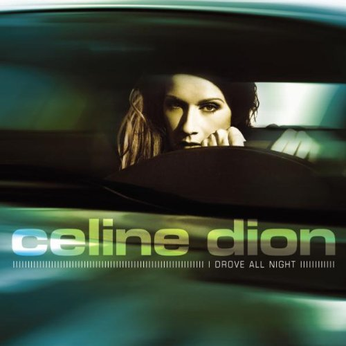 Celine Dion I Drove All Night Import Deu Digipak