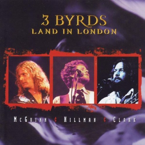 Mcguinn Clark Hillman Three Byrds Land In London Import Gbr