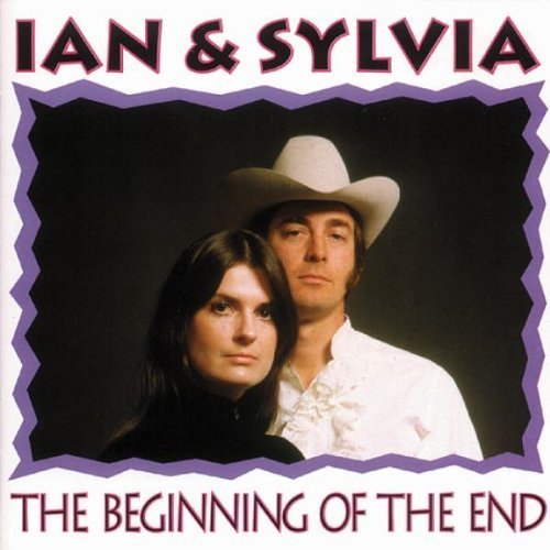 Ian & Sylvia Beginning Of The End