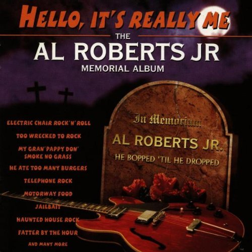 Al Jr. Roberts Hello It's Really Me Import Gbr
