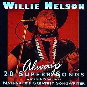 Willie Nelson Always 20 Super Songs Import Gbr