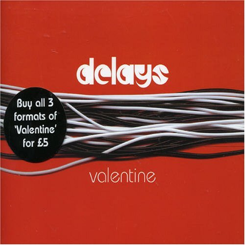 Delays Valentine Pt. 1 Import Gbr