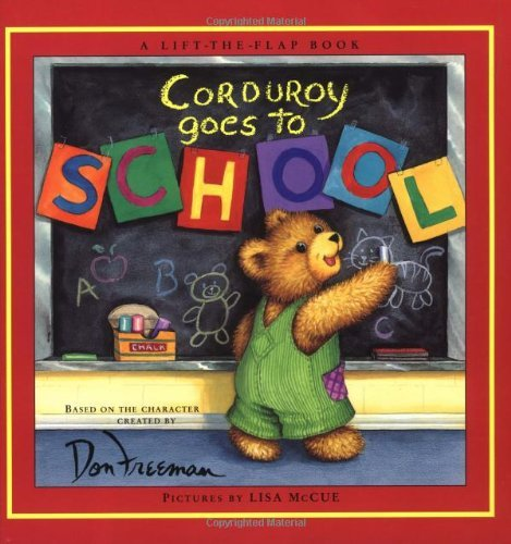 Don Freeman Corduroy Goes To School