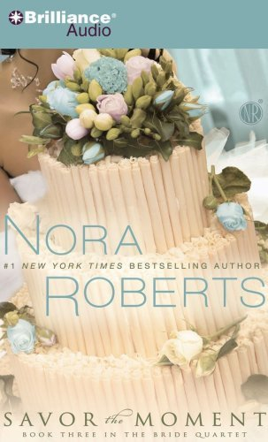 Nora Roberts Savor The Moment Abridged