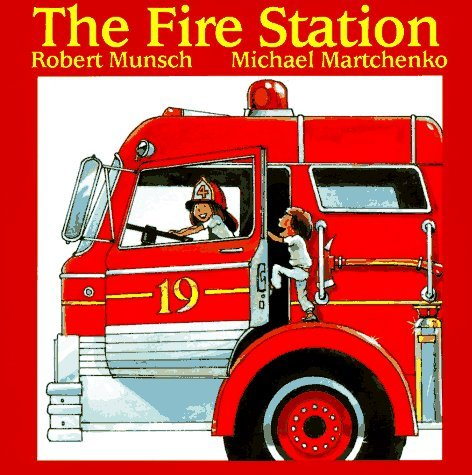 Robert Munsch The Fire Station Rev