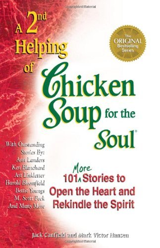 Jack Canfield A 2nd Helping Of Chicken Soup For The Soul