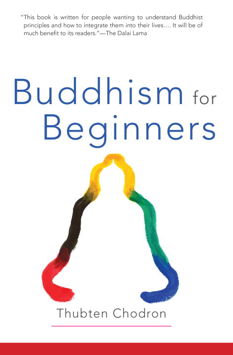 Thubten Chodron Buddhism For Beginners