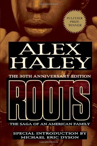 Alex Haley Roots The Saga Of An American Family 0030 Edition;anniversary